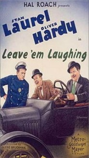 Leave 'Em Laughing - movie with Stan Laurel.