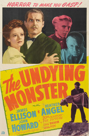 The Undying Monster is the best movie in John Howard filmography.