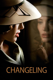 Changeling - movie with Angelina Jolie.
