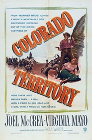 Colorado Territory - movie with Dorothy Malone.