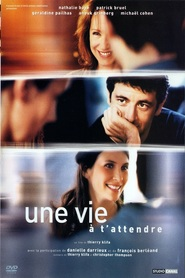 Une vie a t'attendre - movie with Francois Berleand.