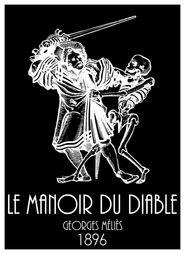Le manoir du diable is the best movie in Georges Melies filmography.