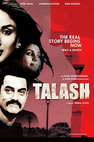 Talaash - movie with Rani Mukherjee.