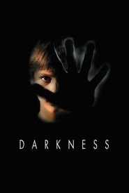 Darkness - movie with Iain Glen.
