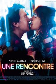 Une rencontre - movie with Sophie Marceau.