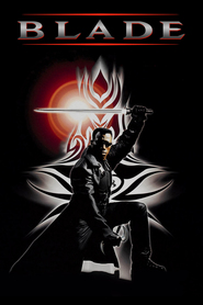 Blade - movie with Stephen Dorff.