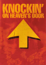 Knockin' on Heaven's Door - movie with Rutger Hauer.