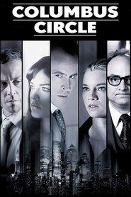 Columbus Circle is the best movie in Selma Blair filmography.