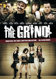 The Grind - movie with Danny Trejo.