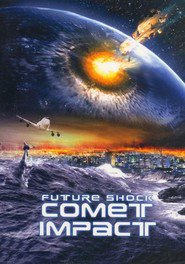 Comet Impact - movie with Michael Maloney.