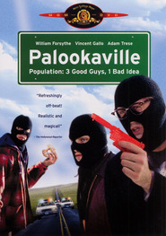 Palookaville - movie with Kim Dickens.