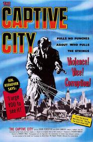 The Captive City is the best movie in Martin Milner filmography.