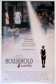 Household Saints - movie with Vincent D'Onofrio.
