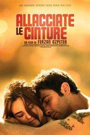 Allacciate le cinture is the best movie in Kasia Smutniak filmography.
