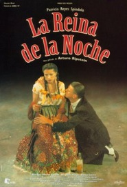 La reina de la noche - movie with Patricia Reyes Spindola.
