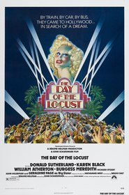 The Day of the Locust - movie with Donald Sutherland.