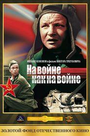Na voyne kak na voyne is the best movie in Mikhail Kononov filmography.