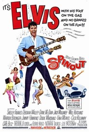 Spinout is the best movie in Elvis Presley filmography.