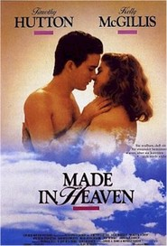 Made in Heaven - movie with Amanda Plummer.