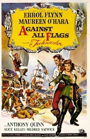 Against All Flags - movie with Errol Flynn.
