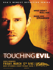 Touching Evil is the best movie in Kevin Durand filmography.