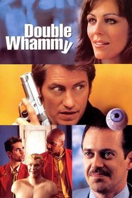 Double Whammy - movie with Denis Leary.