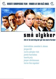 Sma ulykker is the best movie in Henrik Prip filmography.