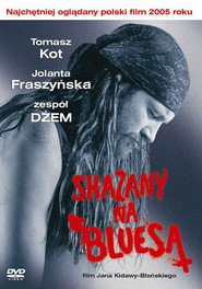 Skazany na bluesa is the best movie in Anna Dymna filmography.