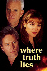 Where Truth Lies - movie with Kim Cattrall.