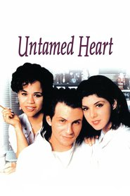 Untamed Heart is the best movie in Christian Slater filmography.