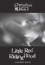 Little Red Riding Hood - movie with Christina Ricci.