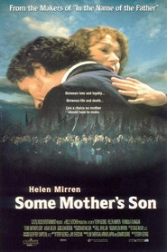Some Mother's Son - movie with Helen Mirren.
