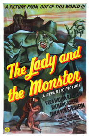 The Lady and the Monster - movie with Erich von Stroheim.