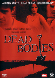 Dead Bodies - movie with Kelly Reilly.