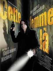 Cette femme-la is the best movie in Aurelien Recoing filmography.