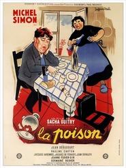 La Poison is the best movie in Jean Debucourt filmography.