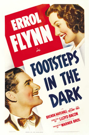 Footsteps in the Dark - movie with Errol Flynn.