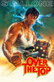Over the Top - movie with Sylvester Stallone.