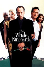 The Whole Nine Yards is the best movie in Kevin Pollak filmography.