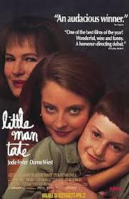 Little Man Tate is the best movie in Jodie Foster filmography.