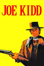 Joe Kidd is the best movie in Robert Duvall filmography.