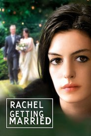Rachel Getting Married - movie with Anne Hathaway.