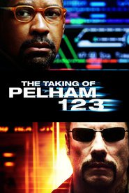 The Taking of Pelham 1 2 3 - movie with Denzel Washington.