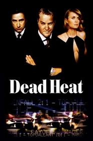 Dead Heat is the best movie in Kiefer Sutherland filmography.