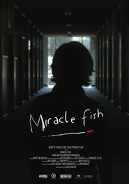 Miracle Fish is the best movie in Kieran Darcy-Smith filmography.