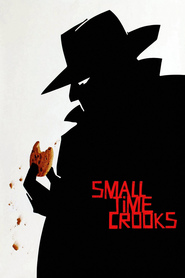Film Small Time Crooks.