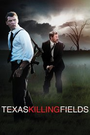 Texas Killing Fields - movie with Stephen Graham.