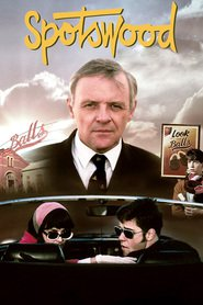 Spotswood - movie with Anthony Hopkins.