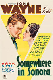Somewhere in Sonora is the best movie in J.P. McGowan filmography.