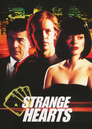 Strange Hearts - movie with Robert Forster.